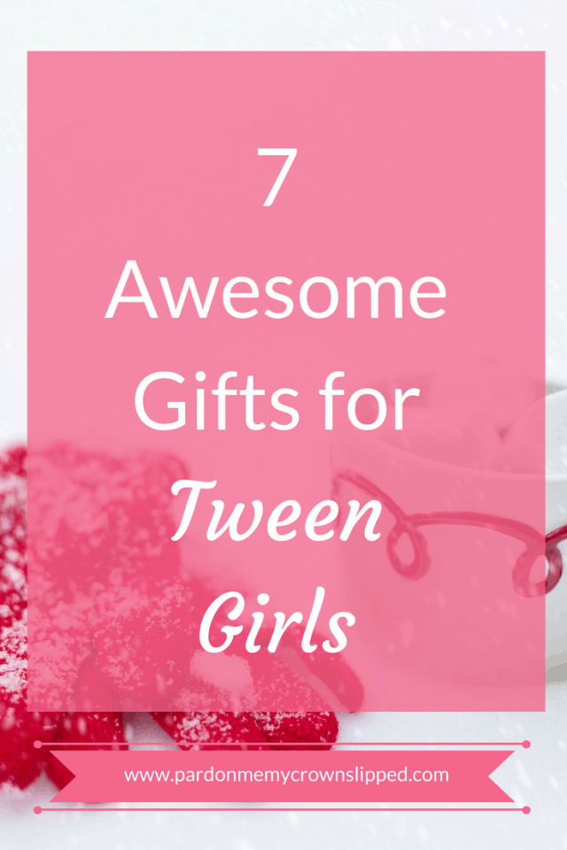 gifts tween girls