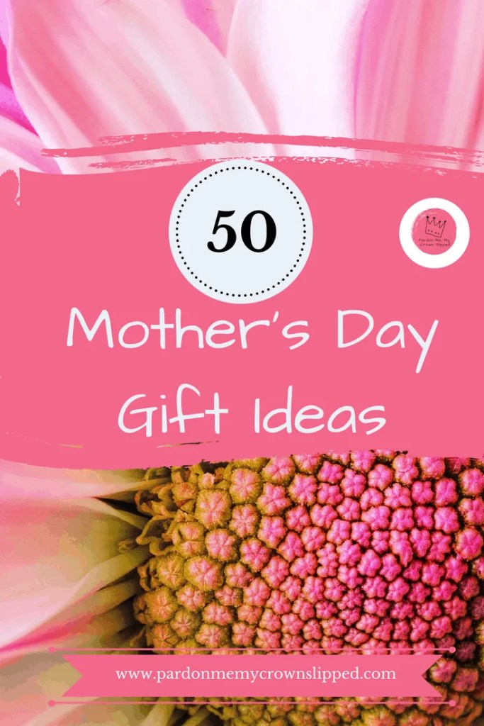 Check out these 50 plus mother's day gift ideas that are sure to be a hit with someone on your list. All kinds of mothers included. #gifts #giftgiving #mothersday