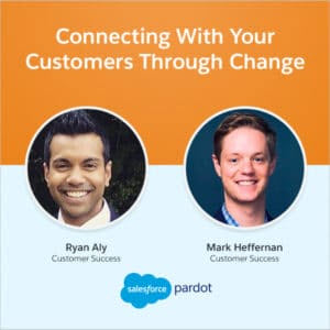 Connection with your Customers Through Change