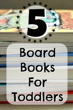 5 Board Books For Toddlers | Parental Perspective
