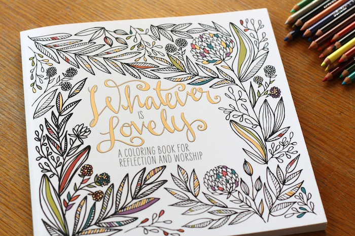 A Review of Whatever Is Lovely A Coloring Book For Reflection and Worship