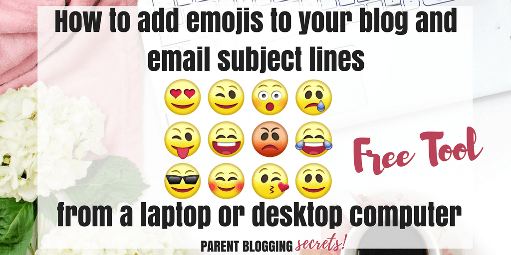 how-to-add-emojis-to-blog-post-email-subject-line-from-laptop-desktop-computer-how-to