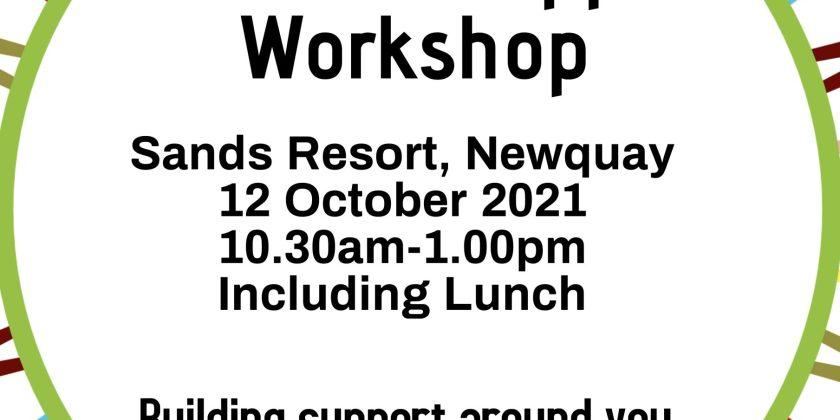 Circle of Support Workshop –  12 October –  Sands Resort, Newquay