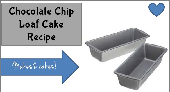 Chocolate Chip Loaf Cake Recipe