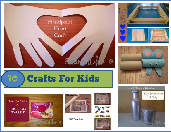 10 Crafts For Kids