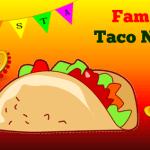 Family Taco Night