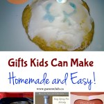 Gifts Kids Can Make - Homemade and Easy