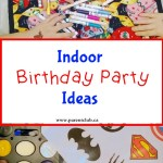 Indoor Birthday Party Ideas