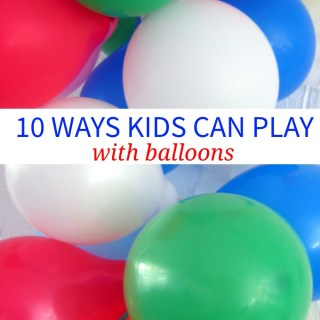 10 Ways Kids Can Play With Balloons, kid activities, fun boredom busters, indoor play