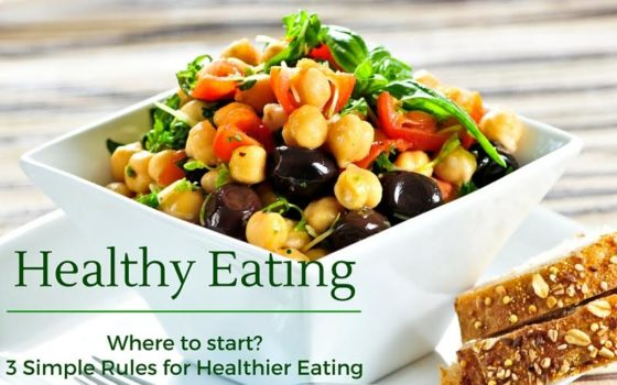 3 Simple Rules to Healthier Eating