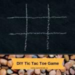 DIY Tic Tac Toe Game