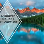 Discover Canada Bucketlist for families via www.parentclub.ca