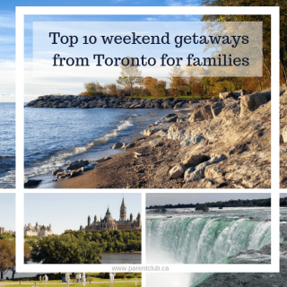 Top 10 weekend getaways from Toronto for families via www.parentclub.ca
