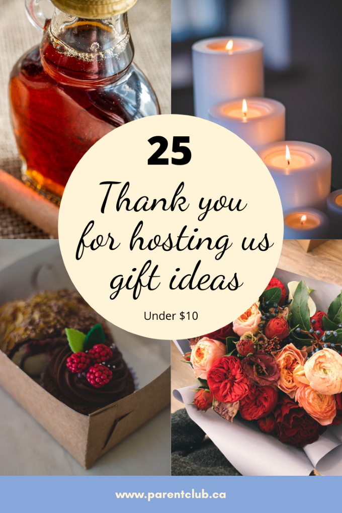 Thank you for hosting us gift ideas, hostess gift ideas, parentclub.ca