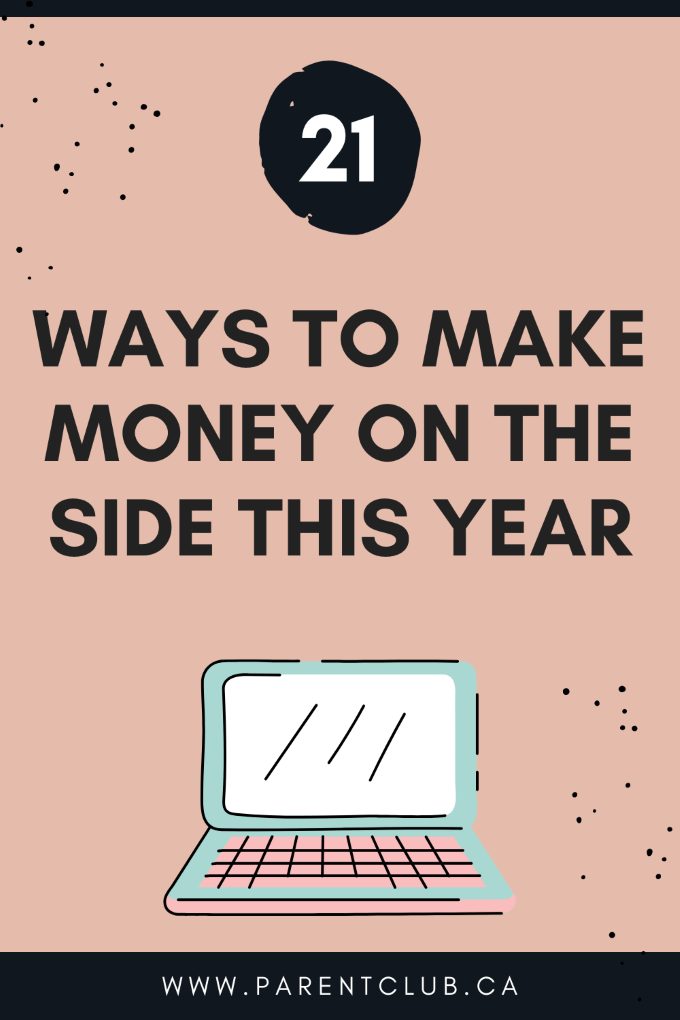 Ways to make money on the side this year via www.parentclub.ca