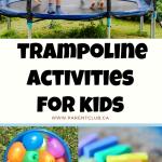 trampoline-activities-for-kids-via-www.parentclub.ca-kids-activities-summer-fun-for-kids-outdoor-activities-for-kids
