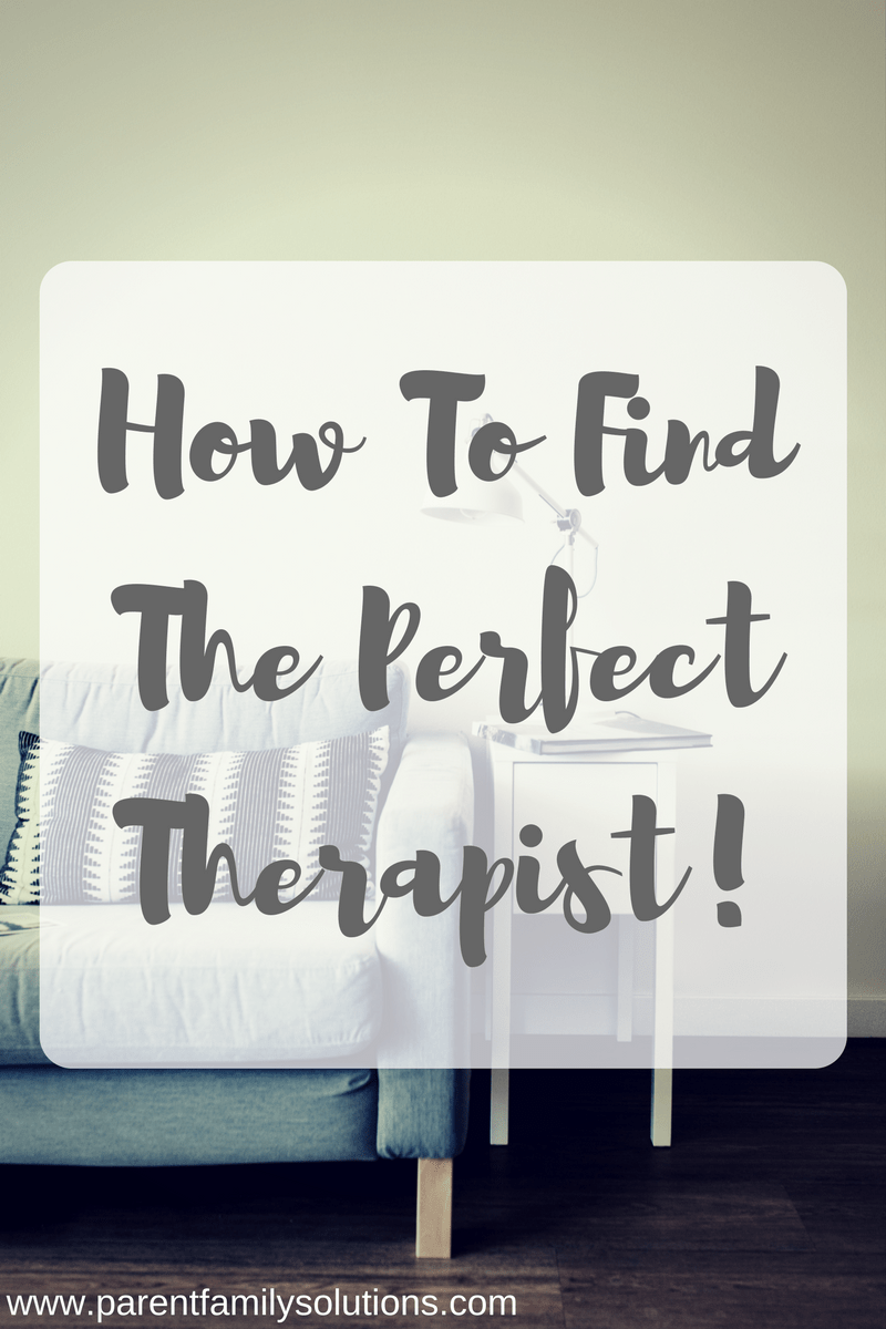 How to find the perfect therapist. Mental health counseling in Harrisburg, PA www.parentfamilysolutions.com