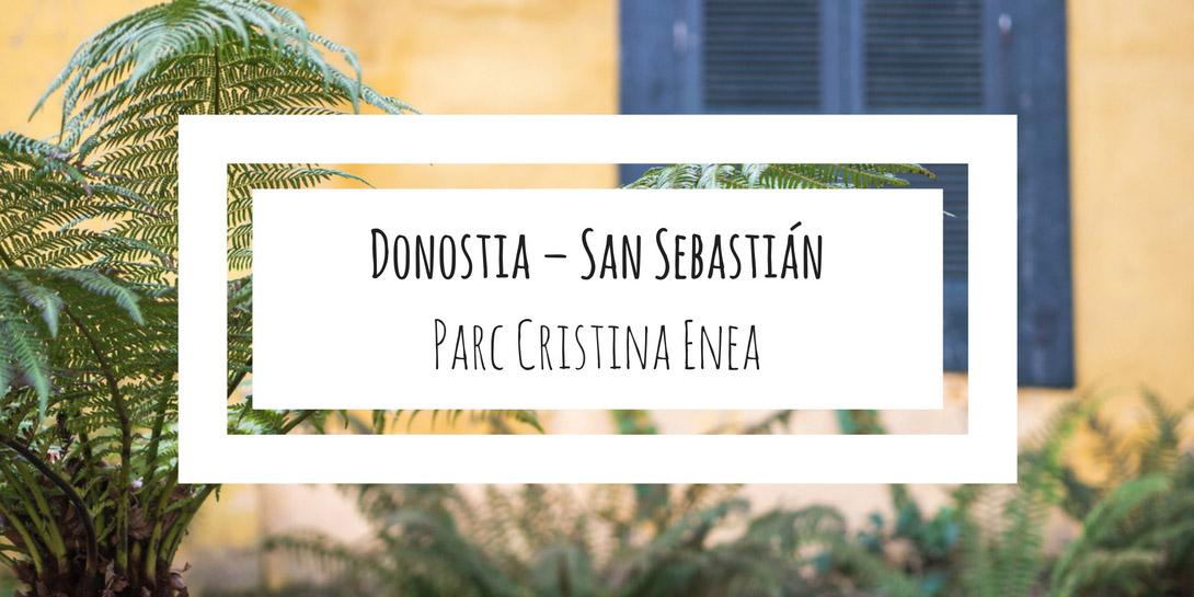 Donostia - parc Cristina Enea