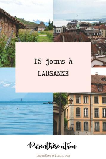 15 jours à Lausanne