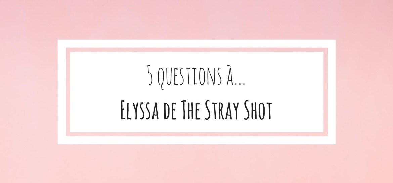 elyssa the stray shot