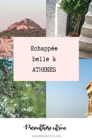 Echappée belle à Athènes