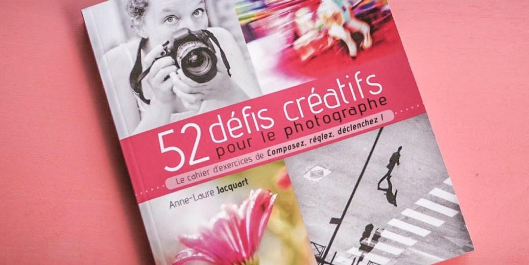 52 défis créatifs photographe AL Jacquart