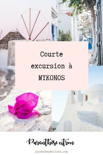 Courte excursion à Mykonos