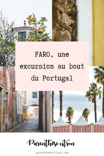 Faro, une excursion au bout du Portugal