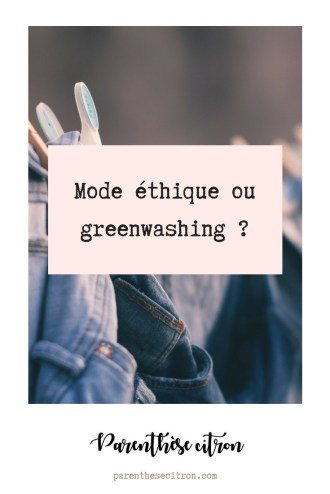 Mode éthique ou greenwashing