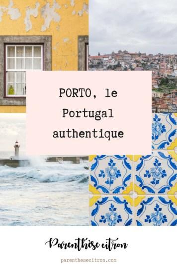 Porto, le Portugal authentique