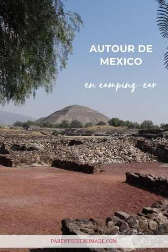 Autour de Mexico en camping-car