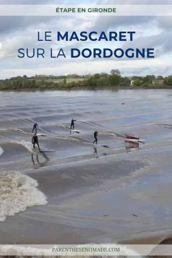 Où voir le mascaret en Gironde ?