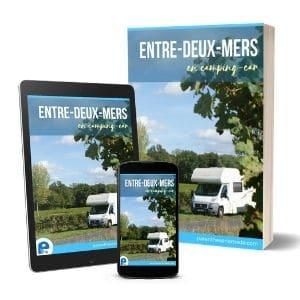 Entre-deux-Mers en camping-car : un guide numérique enrichi ou un livre papier au choix