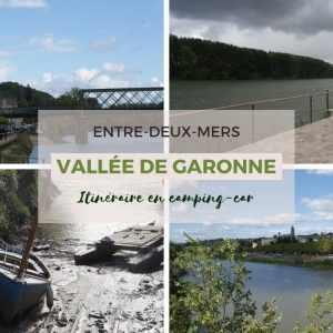 Vallée de Garonne : itinéraire en 7 étapes pour un circuit en camping-car