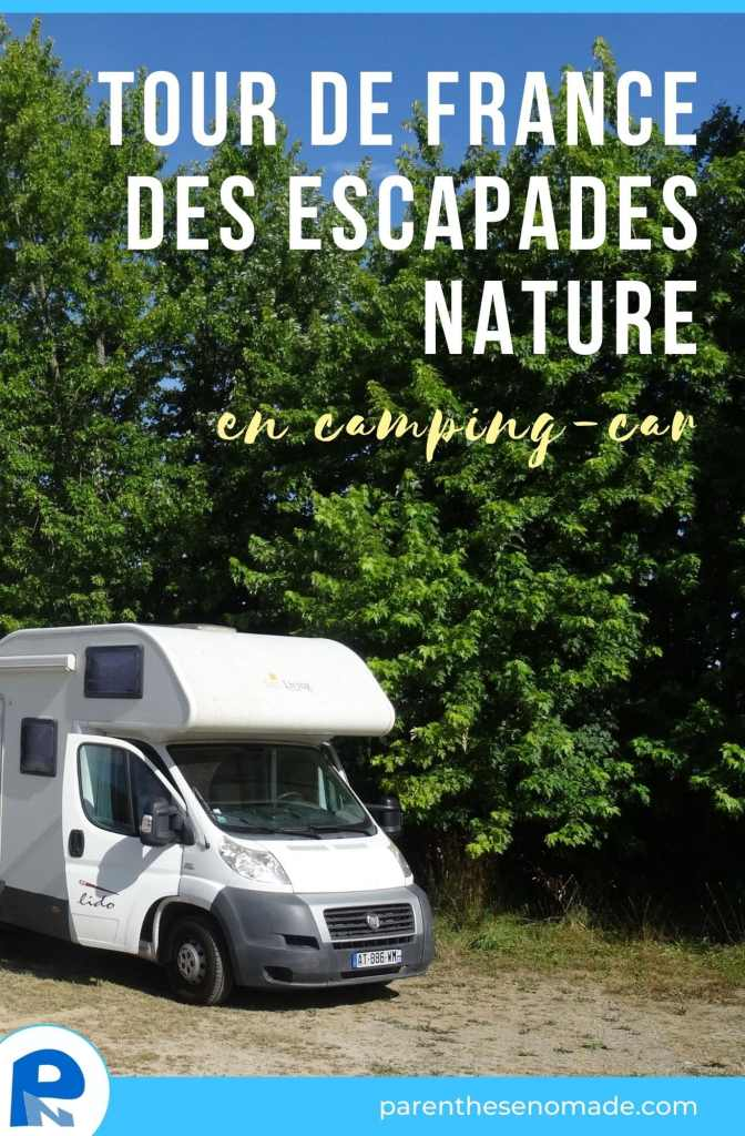 Tour de France des escapades nature en camping-car