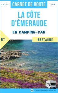 La côte d'Émeraude en camping-car, carnet de route en Bretagne (circuit 7 jours)