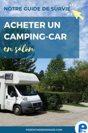 Acheter un camping-car en salon : notre guide de survie