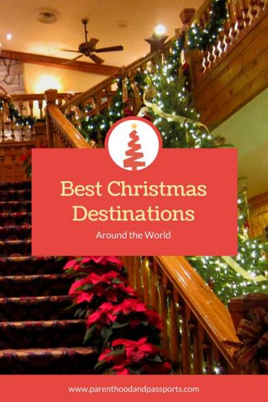 Parenthood and Passports - Best Christmas Destinations around the world