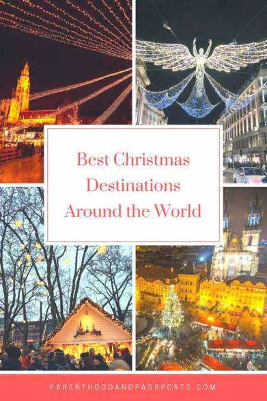 Parenthood and Passports- Best Christmas Destinations Around the World