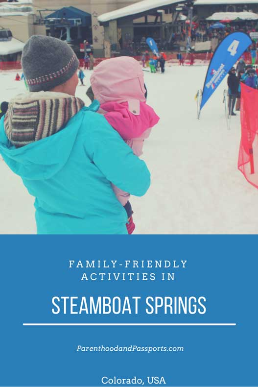 Parenthood and Passports - Family friendly activities in Steamboat