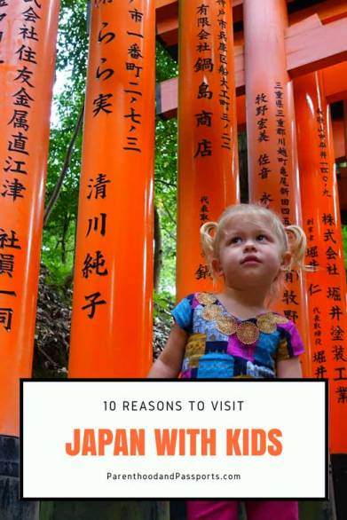 Parenthood and Passports - 10 reasons to visit Japan with Kids