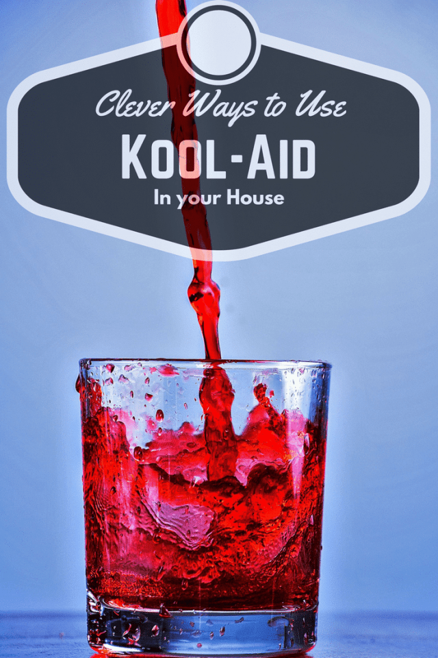 Clever Ways to Use Kool-Aid In your Home