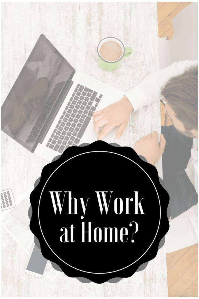 Why Work at Home?