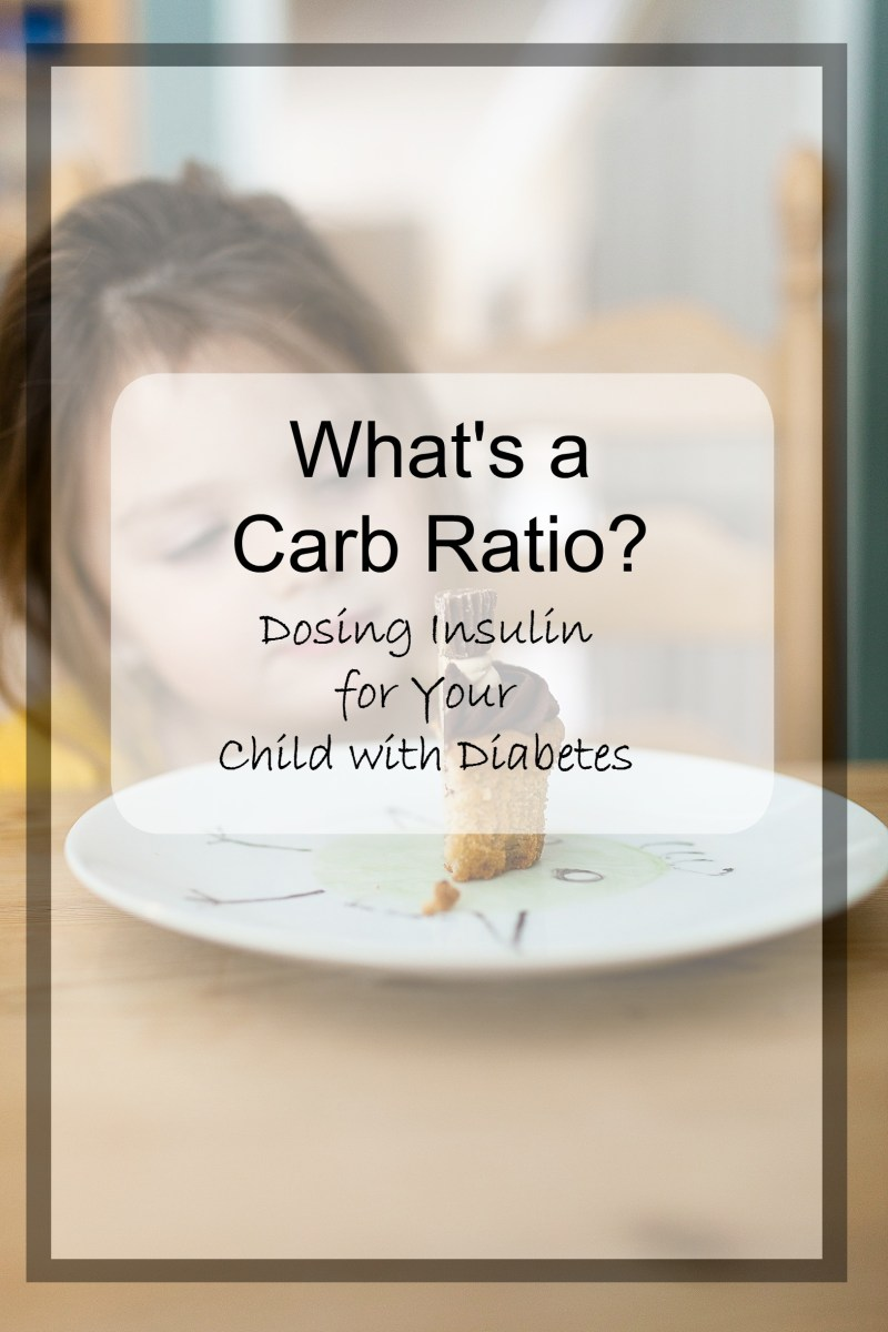 Understanding a Carb Ratio for Children with Type 1 Diabetes