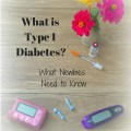 What is Type 1 Diabetes and what do you need to know? Read now or save for later!