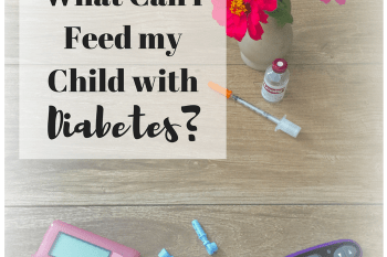 What Can a Child with Diabetes Eat?