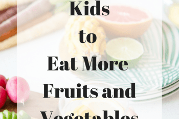Easy Ways to Increase Fruits and Vegetables