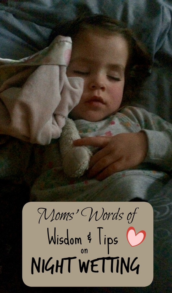 Moms Words of Wisdom & Tips on Night Wetting