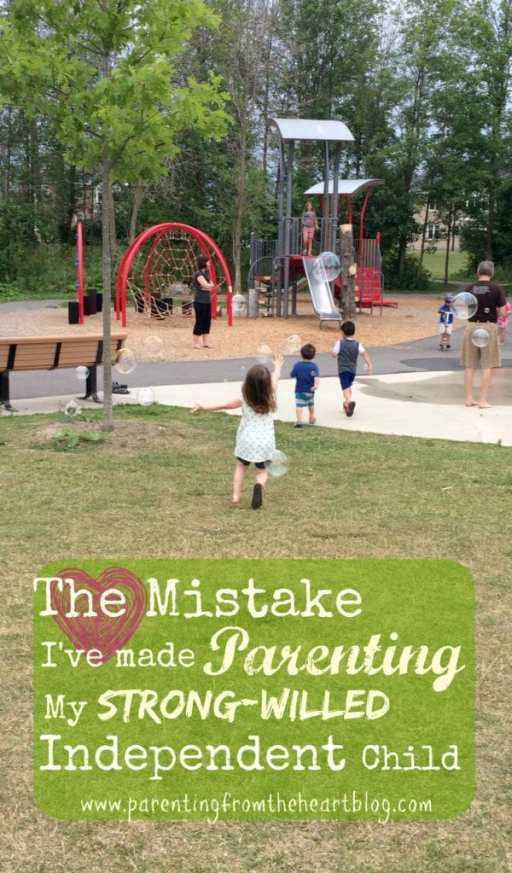 Because I was fiercely independent as a child myself, I mistakenly thought I was parenting my strong-willed independent child exactly as she should be. But I was wrong.