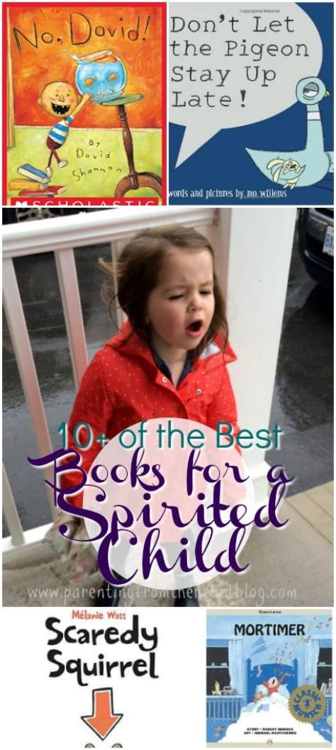 Spirited children can certainly keep their parents on their toes. Personally, there's nothing I enjoy more than reading to my spirited child books we both can enjoy and relate to. Here is a list of my favourite books for a spirited child that their parents will be sure to enjoy too. Spirited, strong-willed child, kids lit, children's lit, books